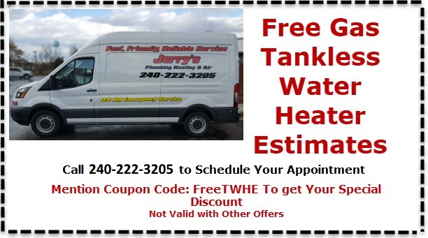 One of our many coupons. Use this for a free tank less water heater estimate